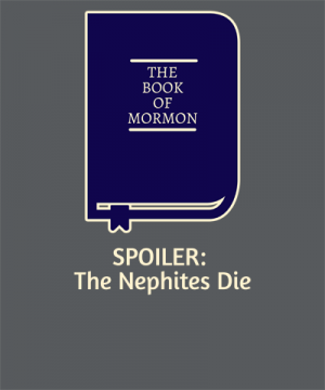 Book of Mormon Spoiler Funny LDS Shirt