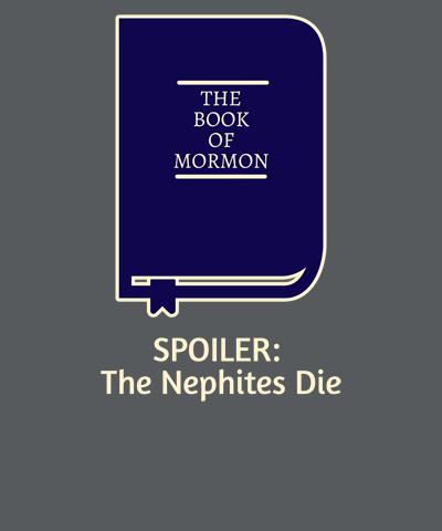 Book of Mormon Spoiler Funny LDS Shirt