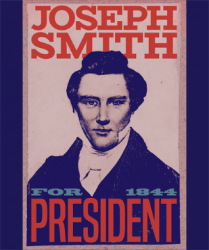 Joseph Smith for President LDS Election 2020