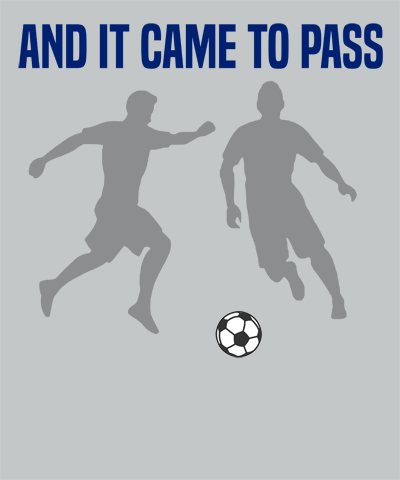And it came to Pass Soccer