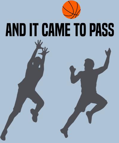 church basketball came to pass LDS T-shirt