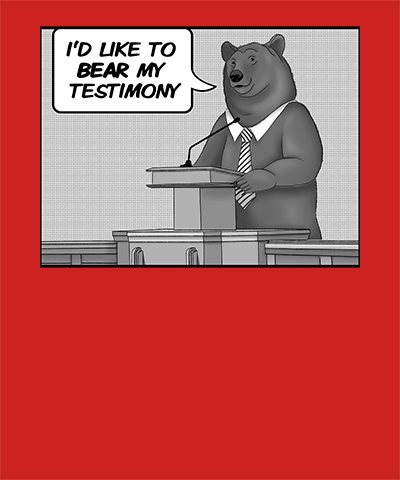 Bear Testimony Funny LDS Pun