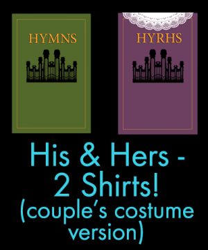 Hymns Hyrhs LDS Couples Costume Shirts